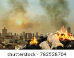 burn lot waste front city... | Shutterstock . vector #782528704