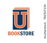 book store logo with alphabet u.... | Shutterstock .eps vector #782547154