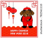 gong xi fa cai 2018 chinese new ... | Shutterstock .eps vector #782561110