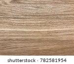 wooden background texture  | Shutterstock . vector #782581954