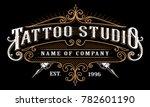 vintage tattoo studio emblem.... | Shutterstock .eps vector #782601190