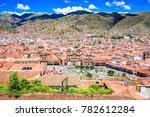 cusco  peru   plaza de armas ... | Shutterstock . vector #782612284