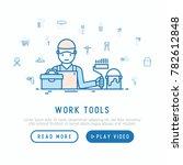 builder with work tools concept ... | Shutterstock .eps vector #782612848