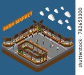 farm local market isometric... | Shutterstock .eps vector #782653300