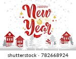 happy new year text design on...   Shutterstock .eps vector #782668924