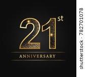 anniversary aniversary  twenty... | Shutterstock .eps vector #782701078