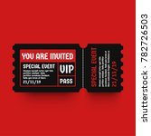 you are invited vip pass party... | Shutterstock .eps vector #782726503
