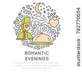 romantic and wedding travel... | Shutterstock .eps vector #782770054