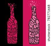 wine is always good idea hand...   Shutterstock .eps vector #782771668