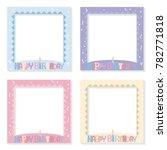 vector set of happy birthday...   Shutterstock .eps vector #782771818