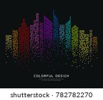 colorful building dot design... | Shutterstock .eps vector #782782270