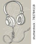 hand drawn musical headphones | Shutterstock .eps vector #782784118