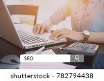 seo concept   business women... | Shutterstock . vector #782794438