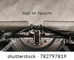 fear of failure typed words on... | Shutterstock . vector #782797819