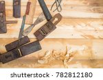 wood carpenter working timb... | Shutterstock . vector #782812180