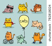 set of vector cute funny cats... | Shutterstock .eps vector #782818024