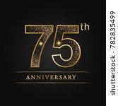 anniversary 75 years... | Shutterstock .eps vector #782835499
