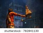 hindu priests perform an arti... | Shutterstock . vector #782841130