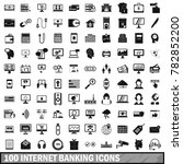 100 internet banking icons set... | Shutterstock . vector #782852200