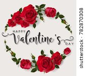 valentine's day greeting card... | Shutterstock .eps vector #782870308