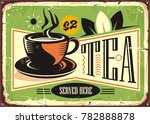 hot tea vintage tin sign with... | Shutterstock .eps vector #782888878