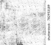 grunge black white. monochrome... | Shutterstock . vector #782953189