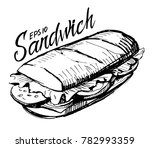 sketch of sandwich. hand drawn... | Shutterstock .eps vector #782993359