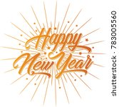 happy new year greeting card.... | Shutterstock .eps vector #783005560