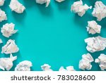 frame of crumpled white paper....   Shutterstock . vector #783028600