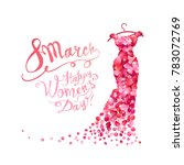 happy woman's day  8 march... | Shutterstock .eps vector #783072769
