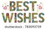 words best wishes. vector...   Shutterstock .eps vector #783093739