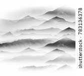 ink and wash mountains and... | Shutterstock . vector #783136378