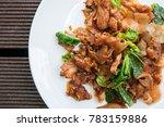 thai food stir fried noodle... | Shutterstock . vector #783159886