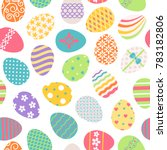 easter eggs seamless pattern.... | Shutterstock . vector #783182806