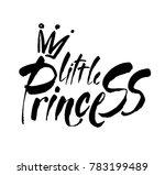 little princess modern hand... | Shutterstock .eps vector #783199489