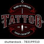 vintage tattoo lettering... | Shutterstock .eps vector #783199510