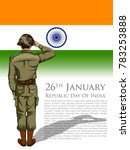 illustration of indian army... | Shutterstock .eps vector #783253888