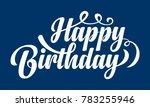 happy birthday text   Shutterstock .eps vector #783255946