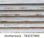 old shutter doors  warehouse...   Shutterstock . vector #783257884