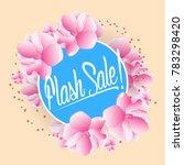 flash sale  beautiful greeting... | Shutterstock .eps vector #783298420