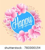 happy  beautiful greeting card... | Shutterstock .eps vector #783300154