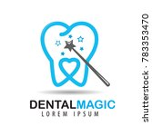 magic wand and tooth. dental... | Shutterstock .eps vector #783353470
