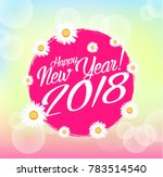 happy new year 2018  beautiful... | Shutterstock .eps vector #783514540
