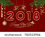 new year greeting card 2018.... | Shutterstock .eps vector #783523906