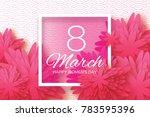 pink paper cut flower. 8 march. ... | Shutterstock . vector #783595396