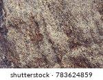 brown granite rock background... | Shutterstock . vector #783624859
