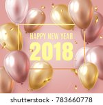 2018 new year black background... | Shutterstock .eps vector #783660778