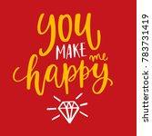 you make me happy | Shutterstock .eps vector #783731419