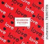 valentines day love pattern.... | Shutterstock .eps vector #783807556