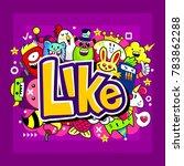 doodle like. like  like and... | Shutterstock .eps vector #783862288